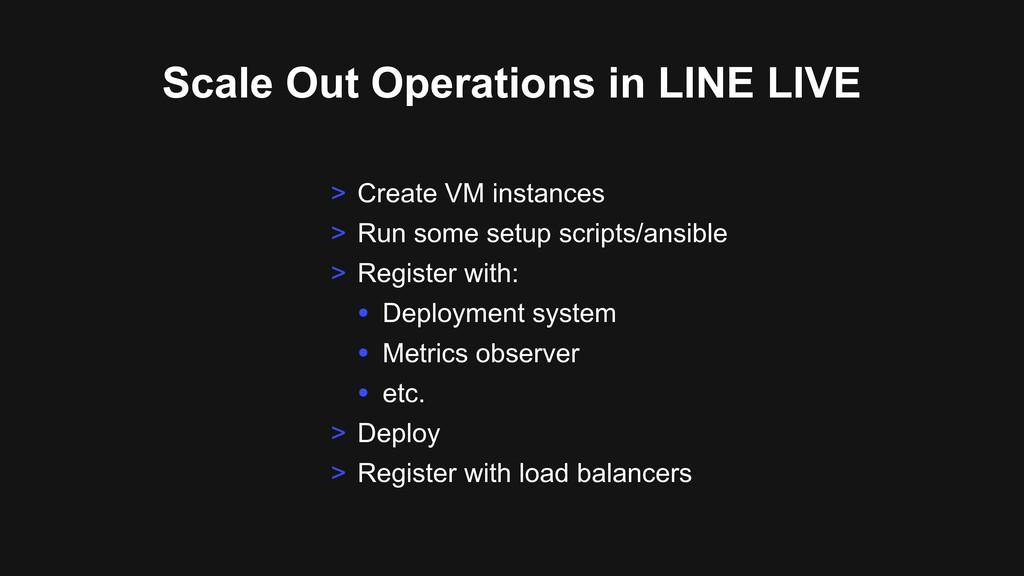 Scale Out Operations in LINE LIVE > Create VM i...
