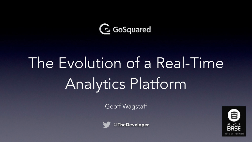 The Evolution of a Real-Time Analytics Platform...