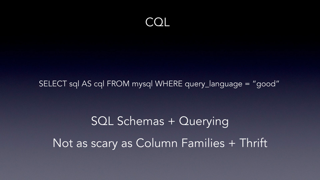 CQL SELECT sql AS cql FROM mysql WHERE query_la...