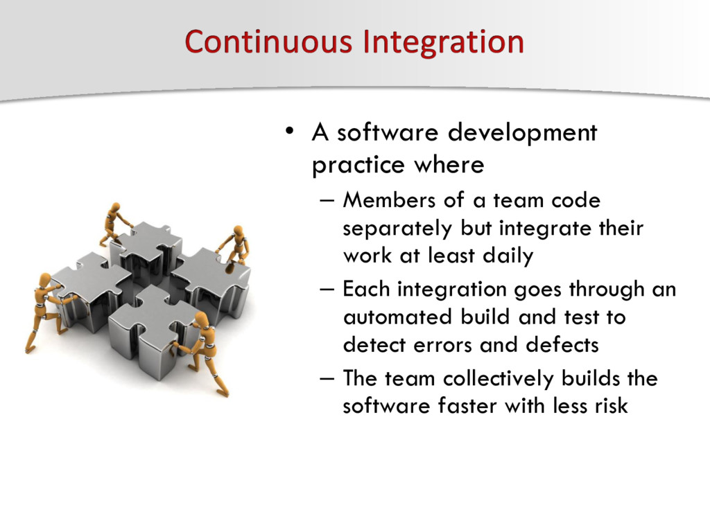 • A software development practice where – Membe...