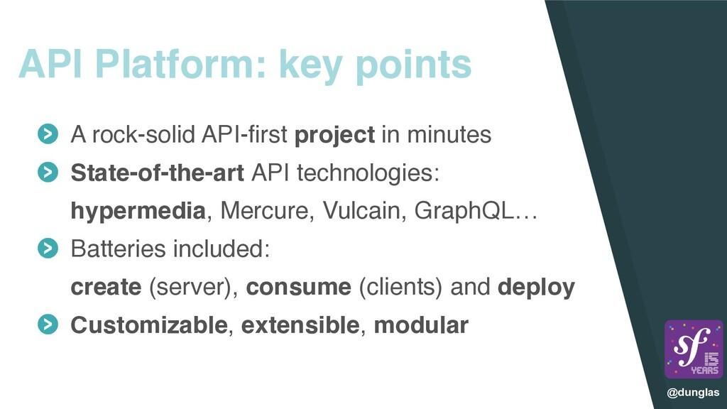 @dunglas API Platform: key points A rock-solid ...