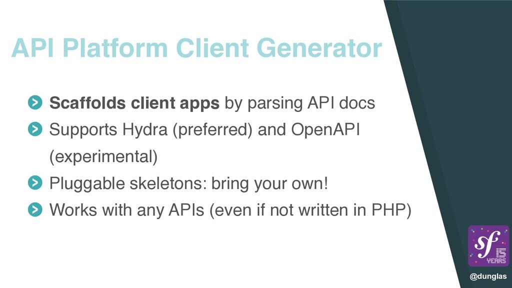 @dunglas API Platform Client Generator Scaffold...