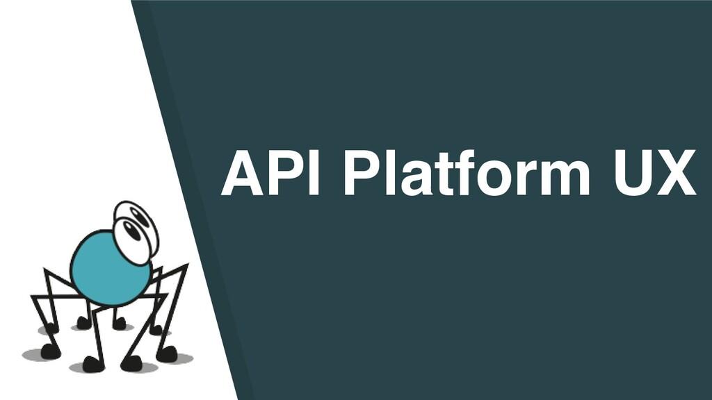 API Platform UX