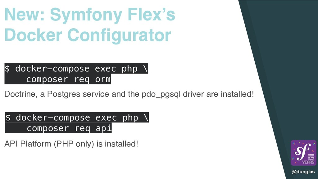 @dunglas New: Symfony Flex's Docker Configurato...