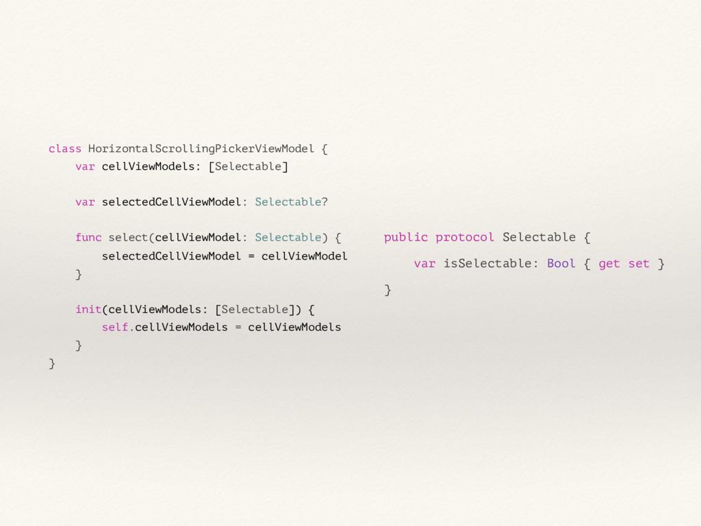 class HorizontalScrollingPickerViewModel { var ...
