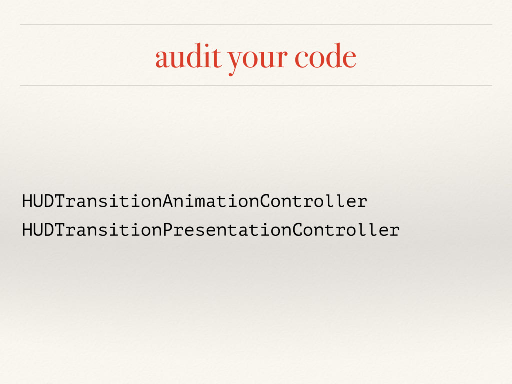audit your code HUDTransitionAnimationControlle...