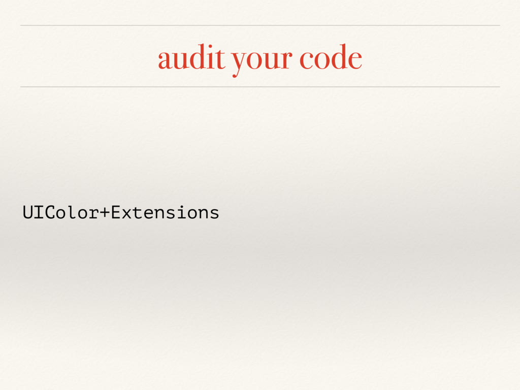 audit your code UIColor+Extensions