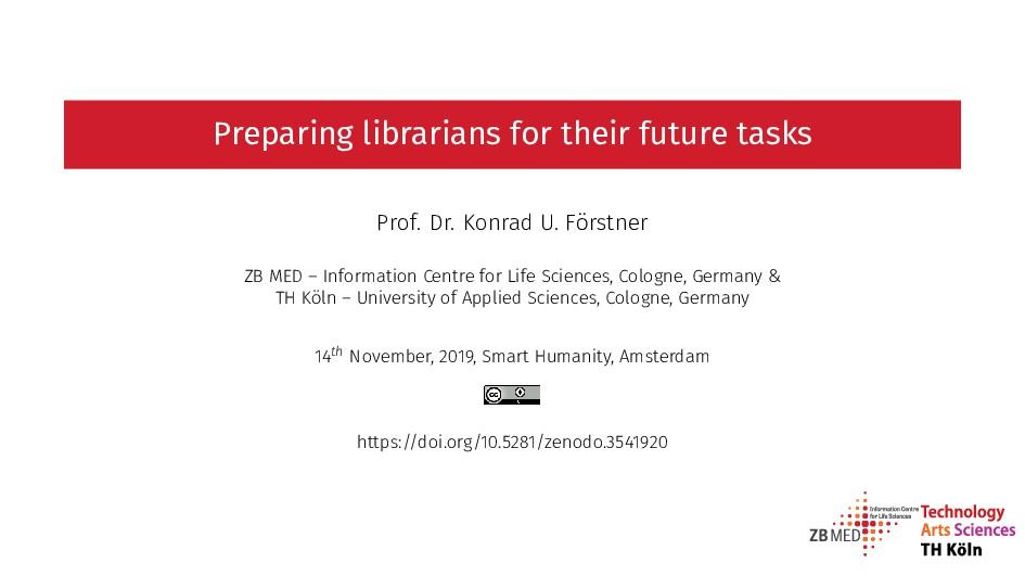 Preparing librarians for their future tasks Pro...