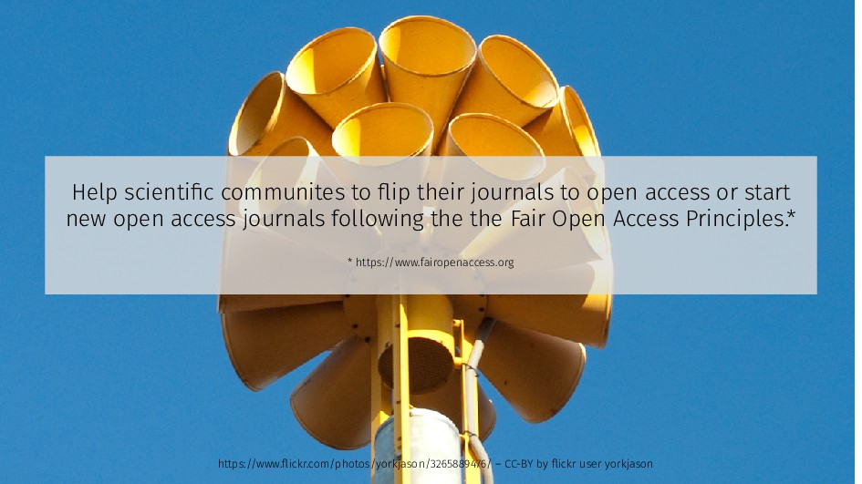 Help scientific communites to flip their journa...