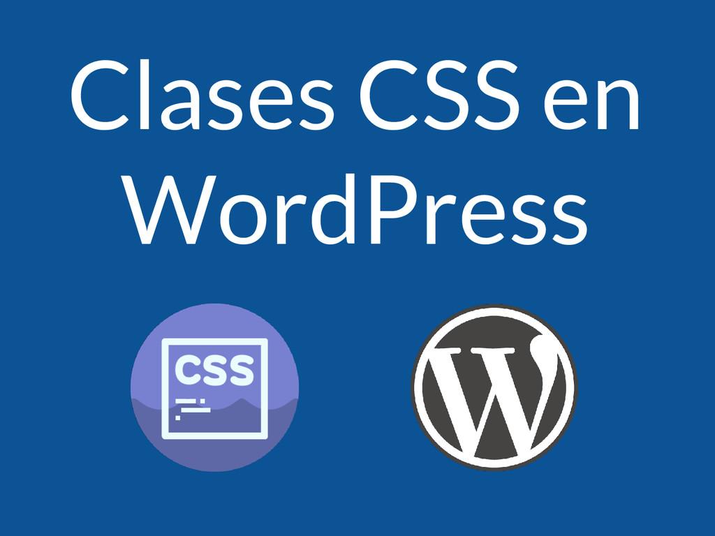Clases CSS en WordPress