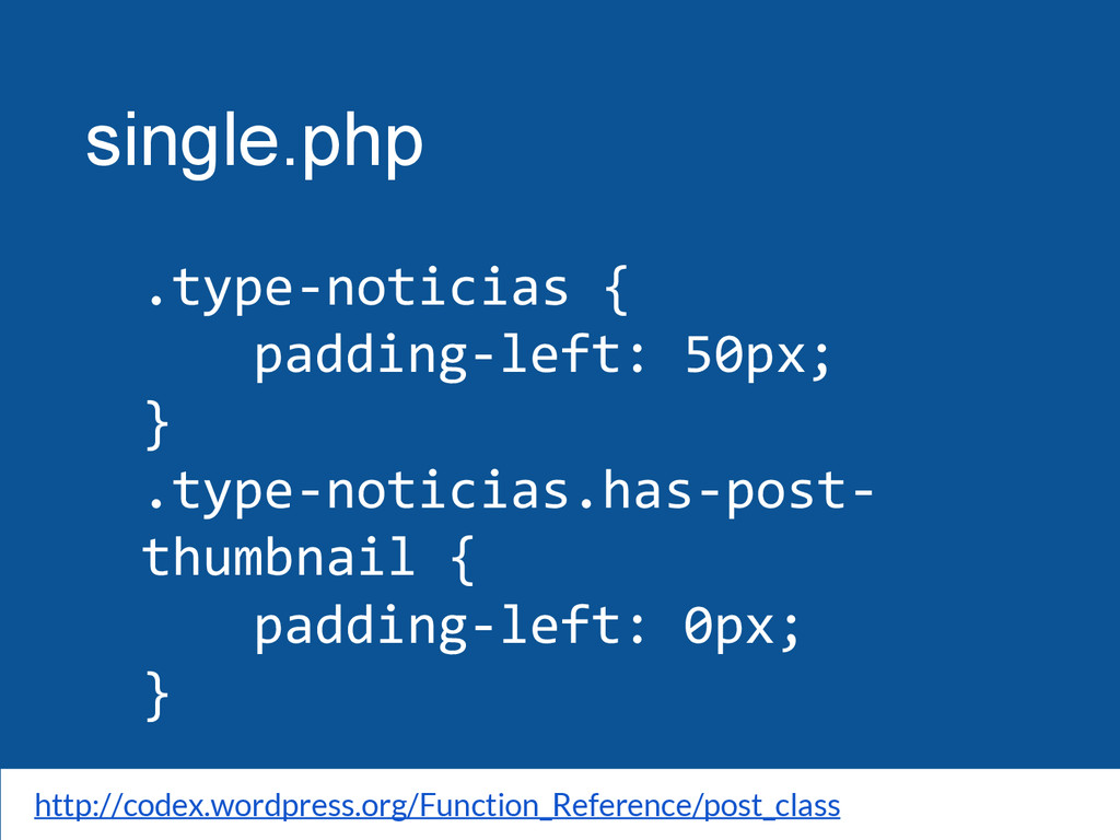 single.php .type-noticias { padding-left: 50px;...