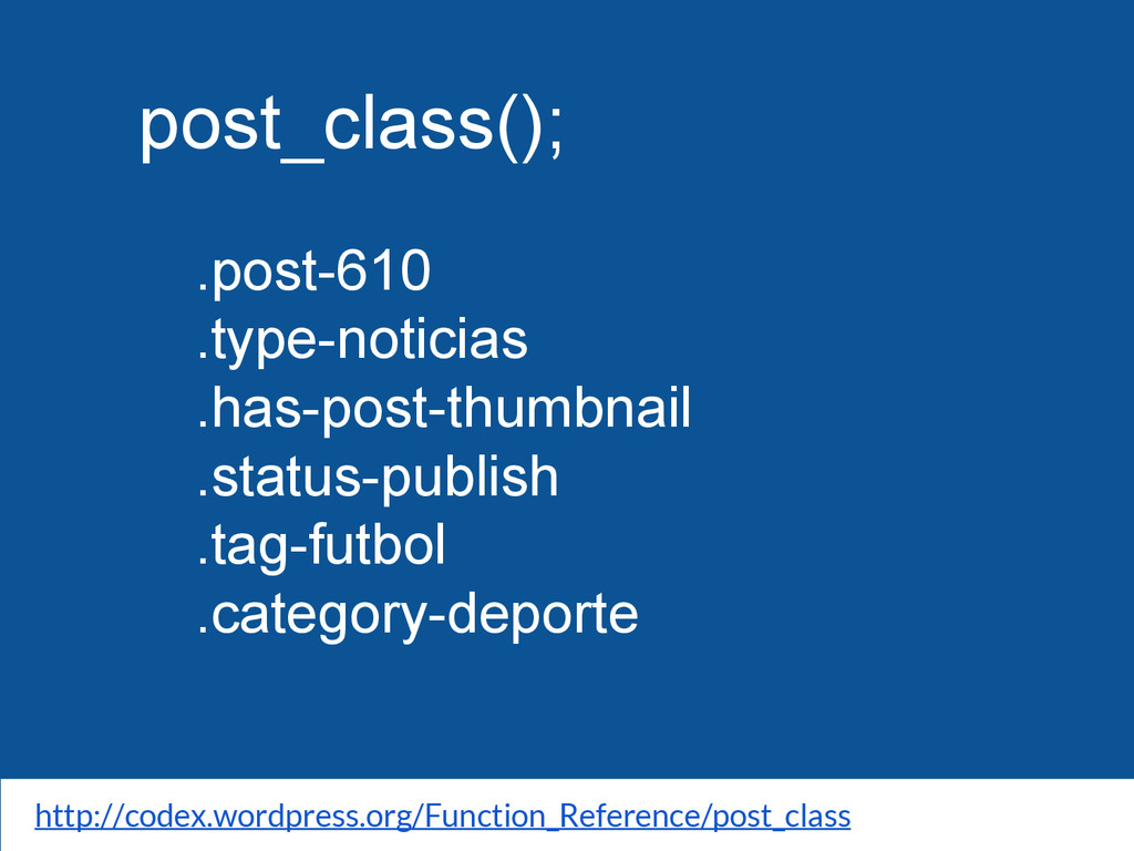 post_class(); .post-610 .type-noticias .has-pos...