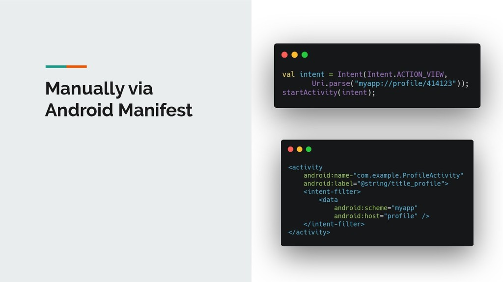 Manually via Android Manifest