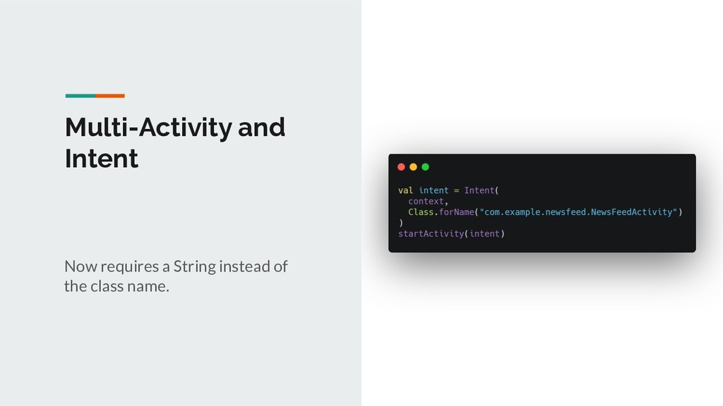 Multi-Activity and Intent Now requires a String...