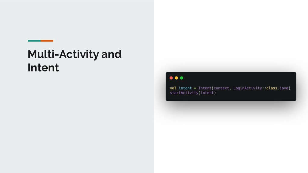 Multi-Activity and Intent