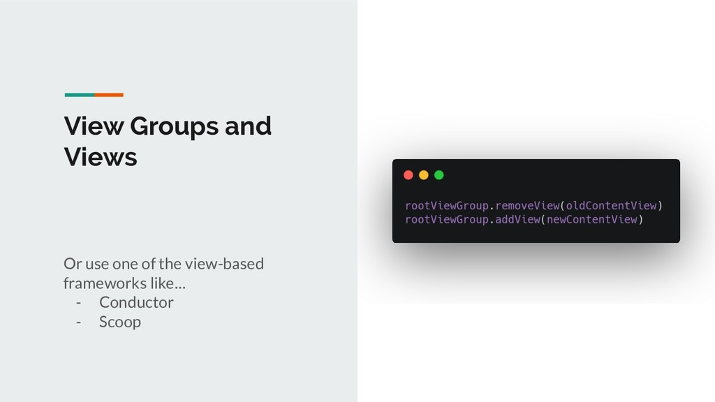 View Groups and Views Or use one of the view-ba...