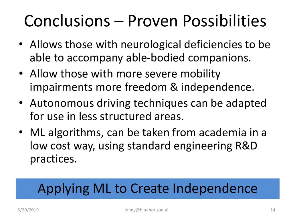 Conclusions – Proven Possibilities • Allows tho...