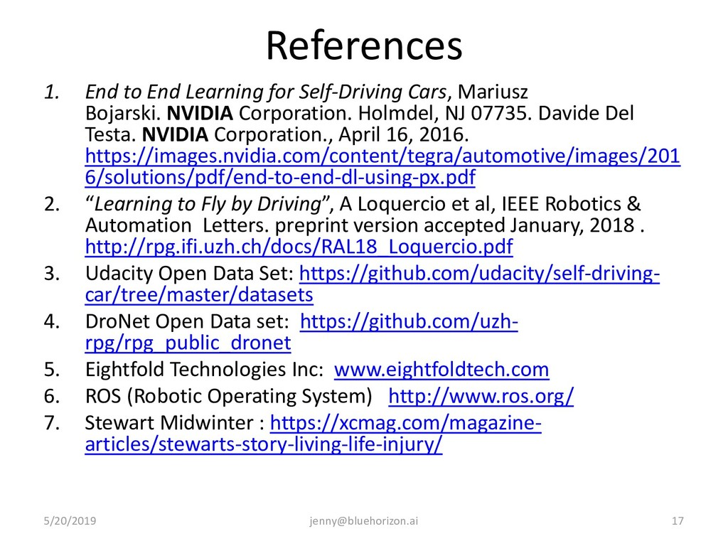 References 1. End to End Learning for Self-Driv...