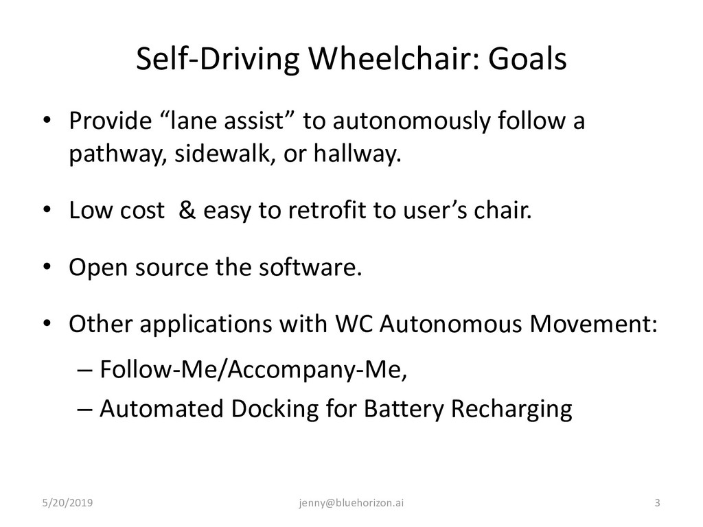 "Self-Driving Wheelchair: Goals • Provide ""lane ..."