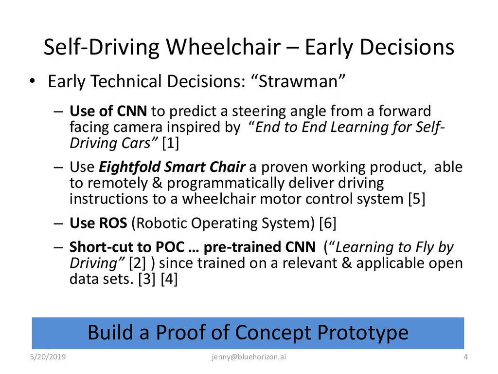 Self-Driving Wheelchair – Early Decisions • Ear...