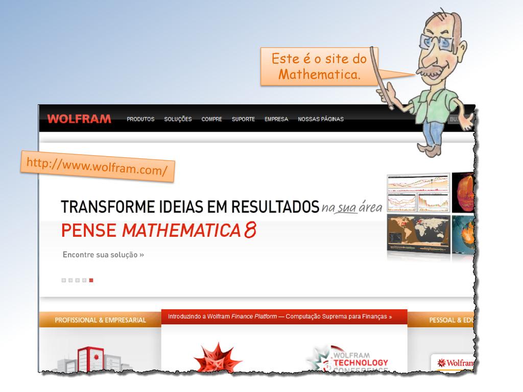 Este é o site do Mathematica.