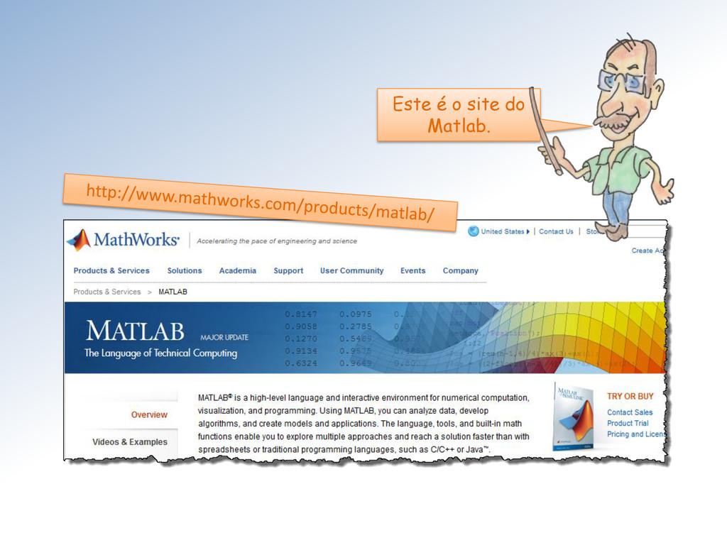 Este é o site do Matlab.