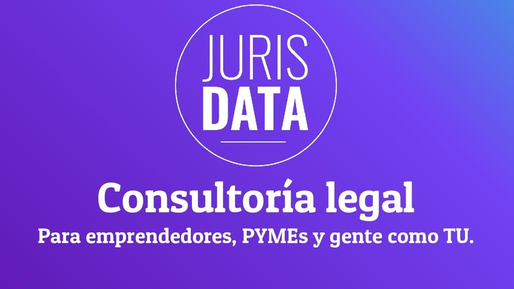 Consultoría legal Para emprendedores, PYMEs y g...