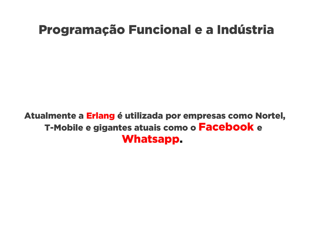 Programação Funcional e a Indústria Atualmente ...
