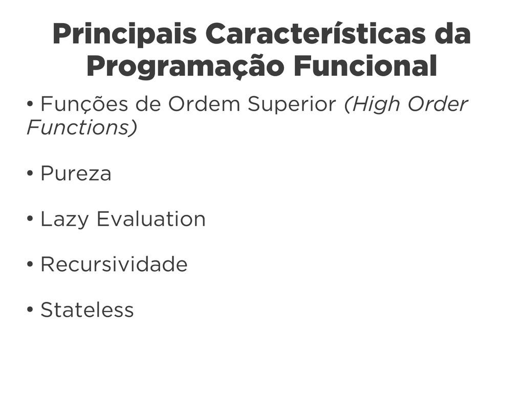 Principais Características da Programação Funci...