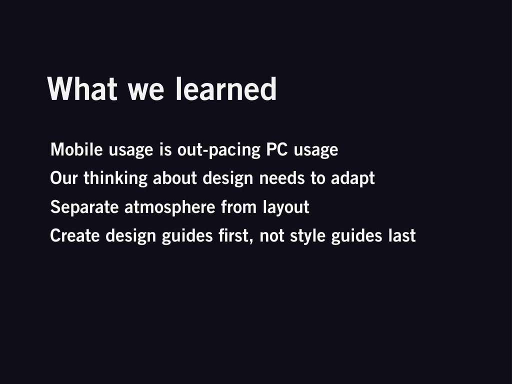 What we learned Mobile usage is out-pacing PC u...