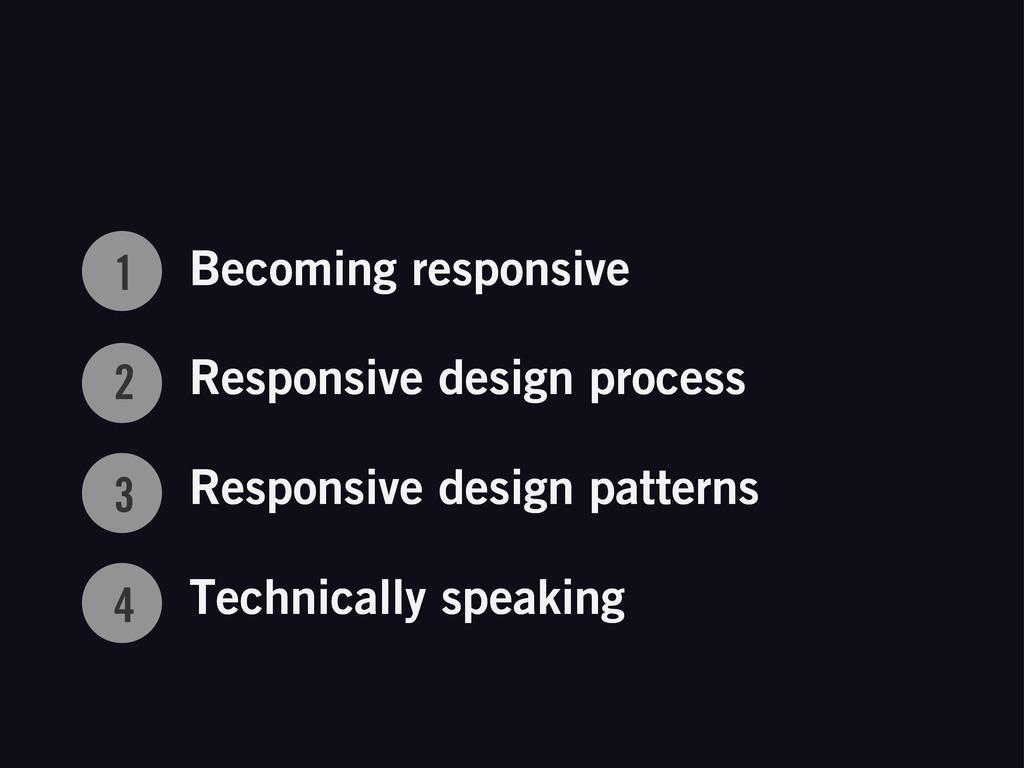 1 2 3 4 Becoming responsive Responsive design p...