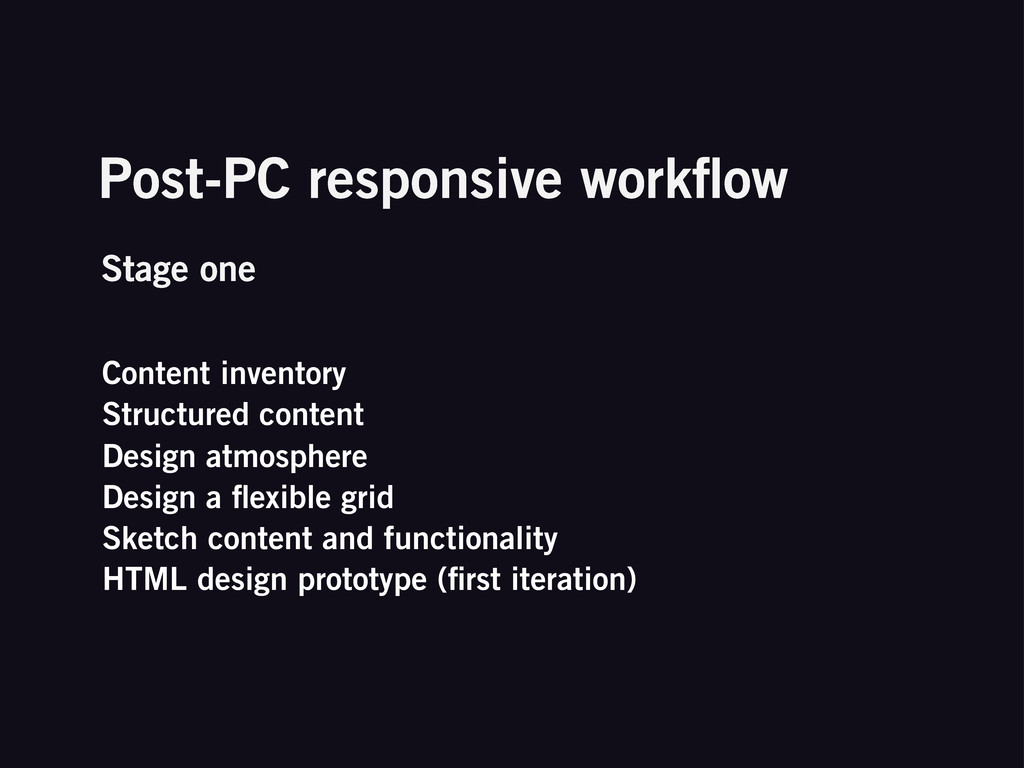 Post-PC responsive workflow Content inventory St...