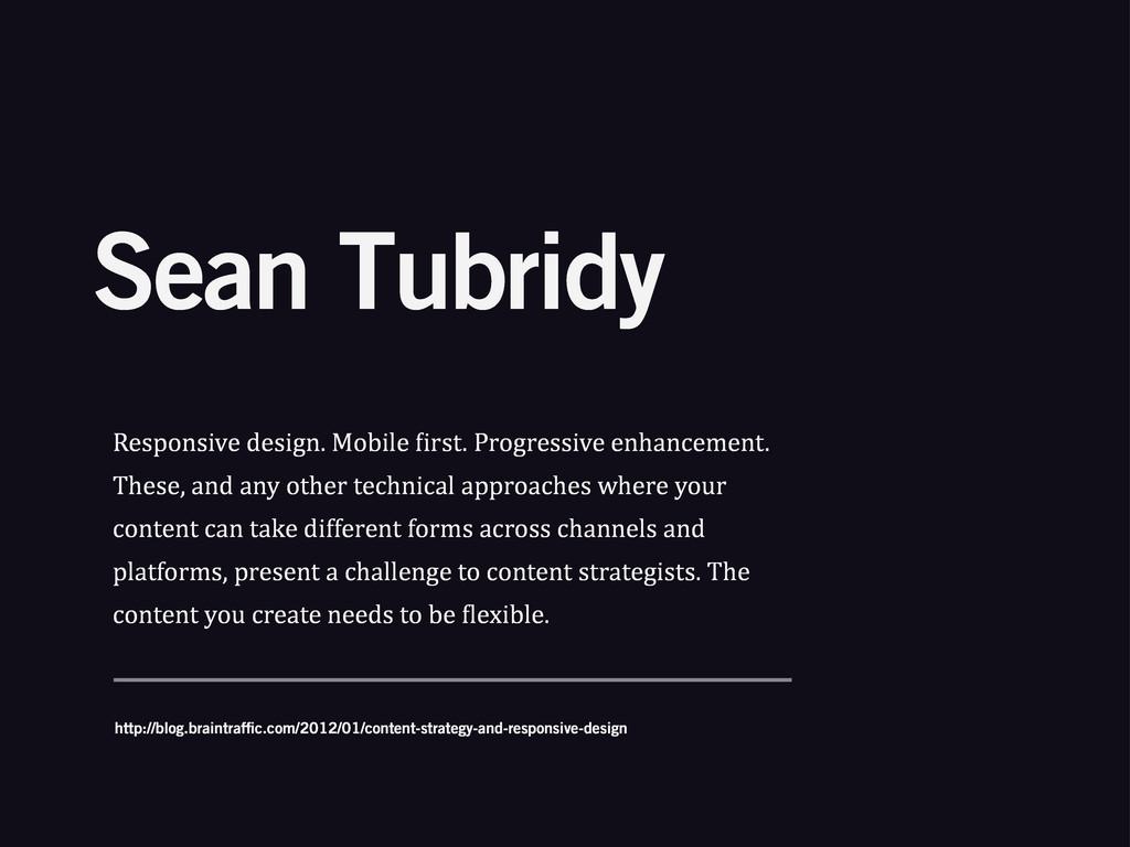 Sean Tubridy Responsive%design.%Mobile%>irst.%P...