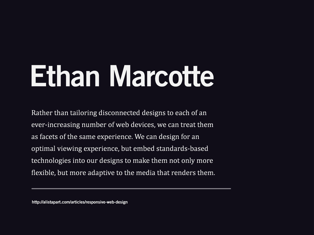 Ethan Marcotte Rather%than%tailoring%disconnect...