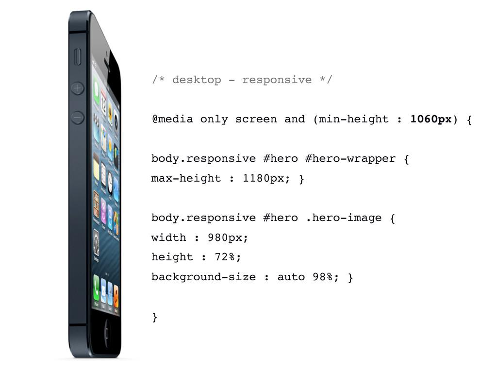 /* desktop - responsive */ @media only screen a...