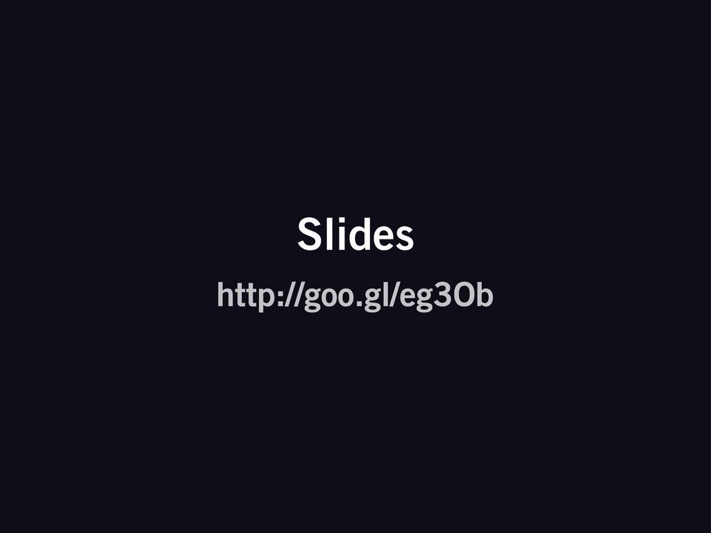 http://goo.gl/eg3Ob Slides