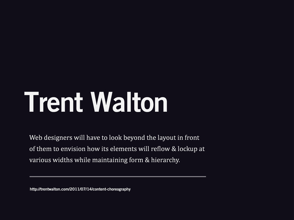 Trent Walton Web%designers%will%have%to%look%be...