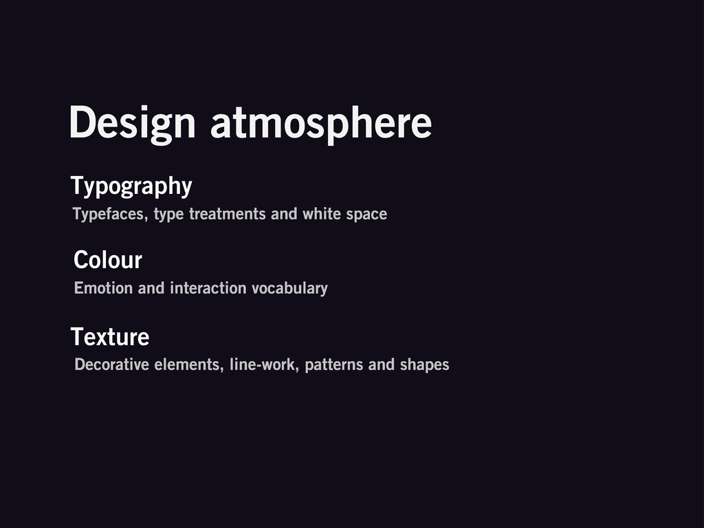 Design atmosphere Typography Typefaces, type tr...