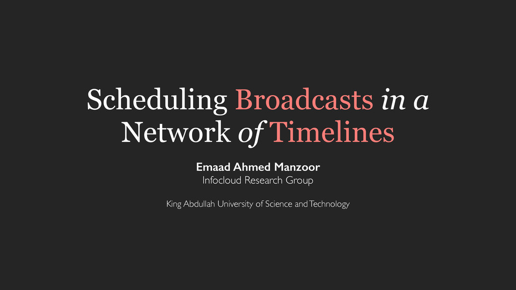 Scheduling Broadcasts in a Network of Timelines...