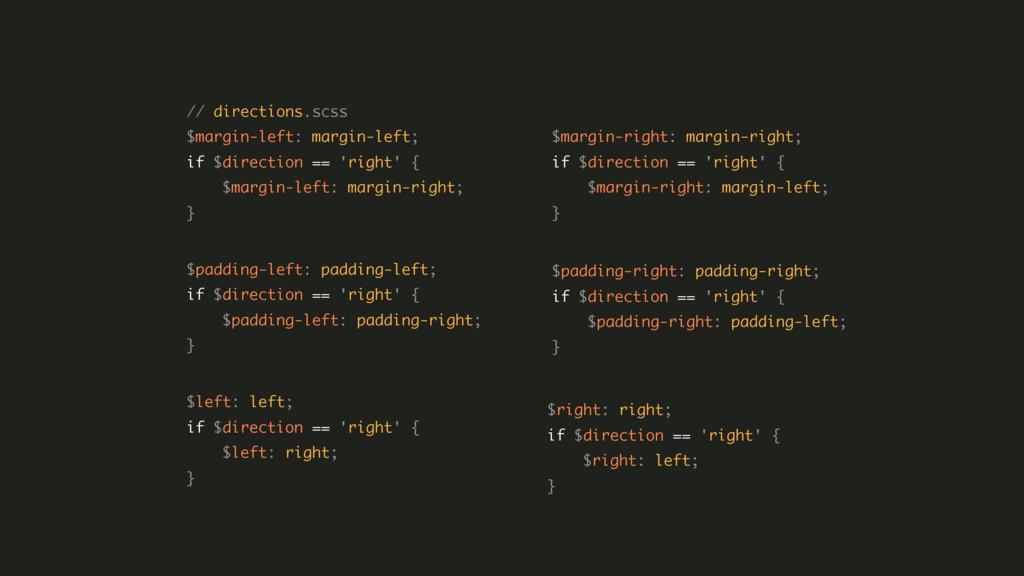 // directions.scss $margin-left: margin-left;...