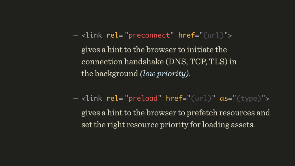 """— <link rel= """"preconnect"""" href=""""(url)"""">  give..."""