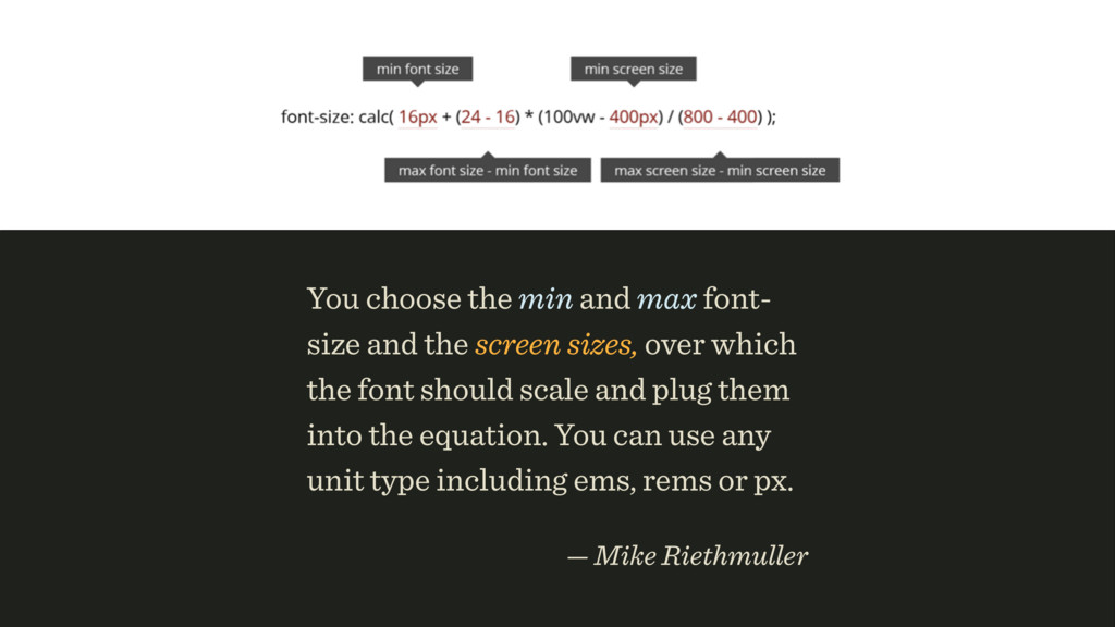 You choose the min and max font- size and the s...