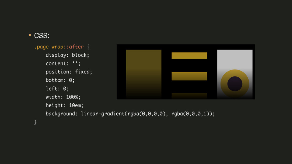 • CSS: .page-wrap::after { display: block; c...