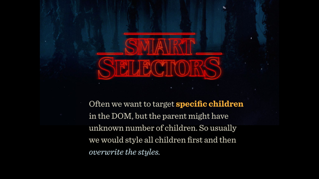 Often we want to target specific children in th...