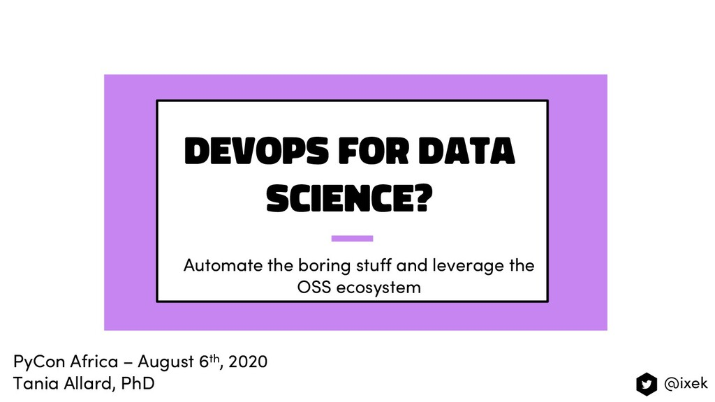 DevOps for Data Science? Automate the boring st...