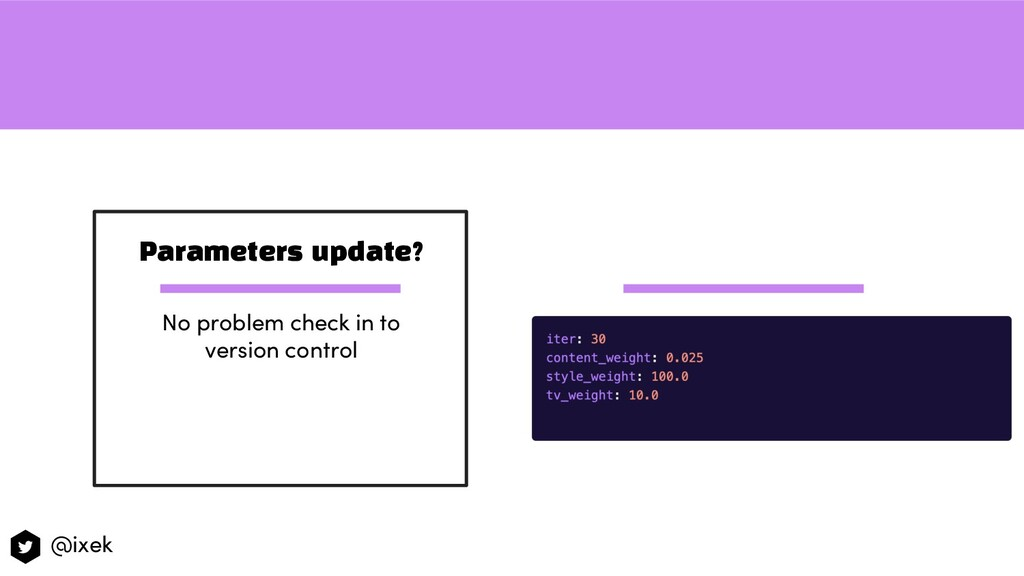 Parameters update? No problem check in to versi...