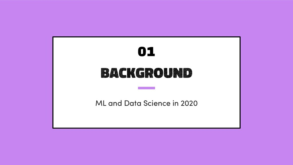 background ML and Data Science in 2020 01