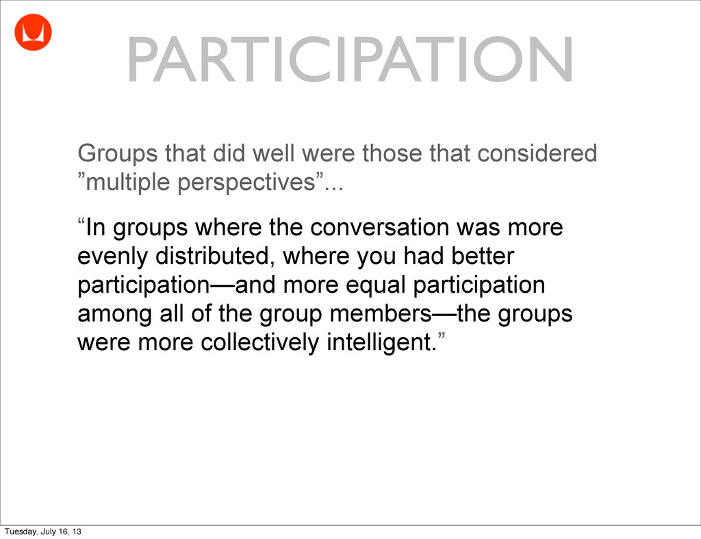 Groups that did well were those that considered...