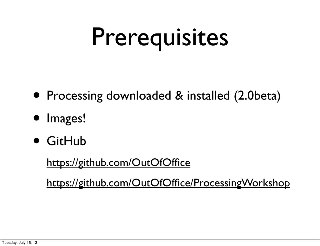 Prerequisites • Processing downloaded & install...