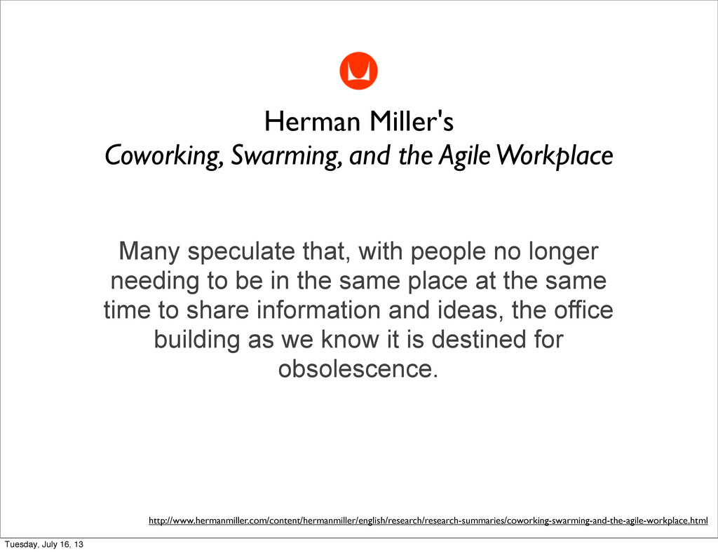 Herman Miller's Coworking, Swarming, and the Ag...
